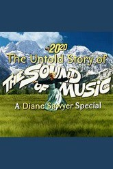 The Untold Story of The Sound of Music: A Diane Sawyer Special Trailer