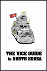 The VICE Guide to North Korea Trailer