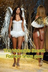 The Victoria's Secret Fashion Show 2001 Trailer