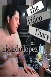 The Video Diary of Ricardo Lopez Trailer