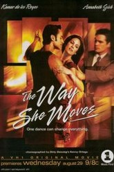 The Way She Moves Trailer