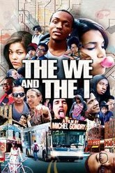 The We and the I Trailer