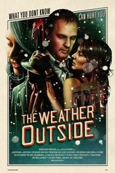 The Weather Outside Trailer