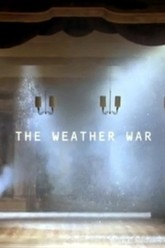 The Weather War Trailer