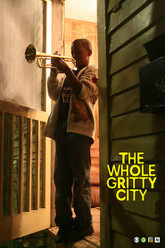 The Whole Gritty City Trailer