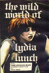 The Wild World of Lydia Lunch Trailer