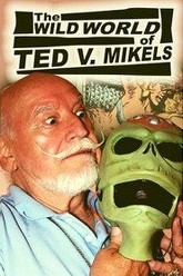 The Wild World of Ted V. Mikels Trailer