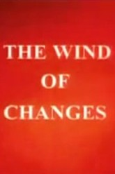 The Wind of Changes Trailer
