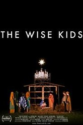 The Wise Kids Trailer
