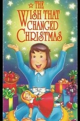 The Wish That Changed Christmas Trailer