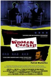 The Woman Chaser Trailer
