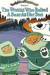 The Woman Who Raised a Bear as Her Son Trailer