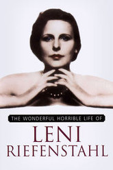 The Wonderful, Horrible Life of Leni Riefenstahl Trailer