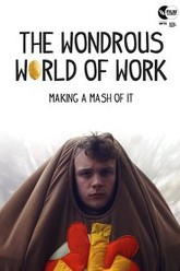 The Wondrous World of Work Trailer