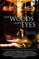 The Woods Have Eyes Trailer