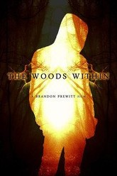The Woods Within Trailer