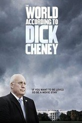 The World According to Dick Cheney Trailer