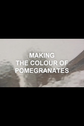 The World Is a Window: Making The Colour of Pomegranates Trailer