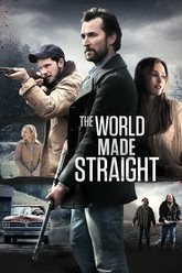 The World Made Straight Trailer