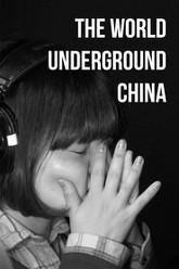 The World Underground: China Trailer