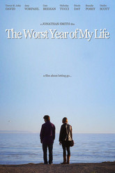 The Worst Year of My Life Trailer