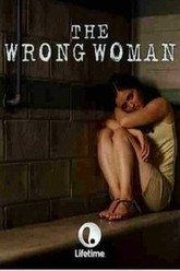 The Wrong Woman Trailer