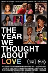 The Year We Thought About Love Trailer