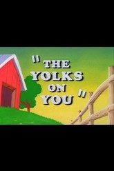 The Yolks on You Trailer