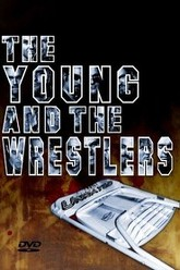 The Young and the Wrestlers Trailer