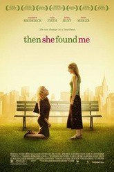 Then She Found Me Trailer