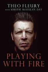 Theo Fleury: Playing With Fire Trailer