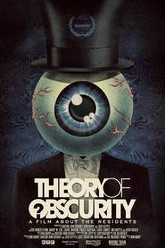 Theory of Obscurity: A Film About the Residents Trailer