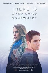 There Is a New World Somewhere Trailer