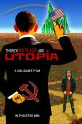 There's No Place Like Utopia Trailer