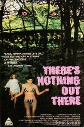 There's Nothing Out There Trailer