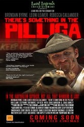 There's Something in The Pillaga Trailer