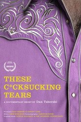 These C*cksucking Tears Trailer