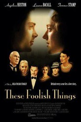 These Foolish Things Trailer