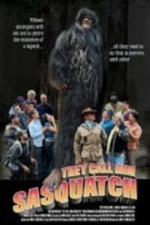 They Call Him Sasquatch Trailer