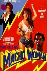 They Call Me Macho Woman Trailer