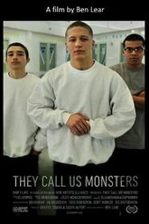 They Call Us Monsters Trailer