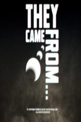 They Came From... Trailer