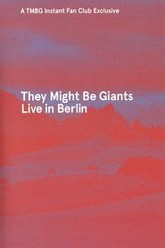 They Might Be Giants: Live in Berlin 2013 Trailer