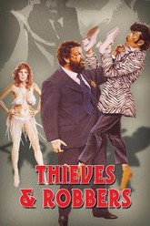 Thieves and Robbers Trailer