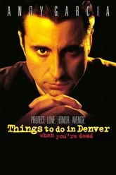 Things to Do in Denver When You're Dead Trailer