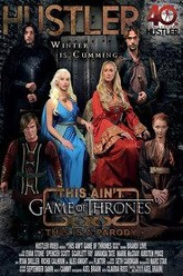 This Ain't Game Of Thrones XXX Trailer