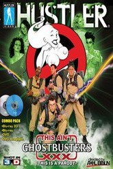 This Ain't Ghostbusters XXX Trailer