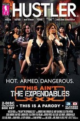 This Ain't the Expendables XXX Trailer