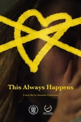 This Always Happens Trailer