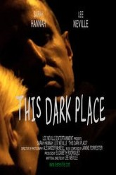 This Dark Place Trailer